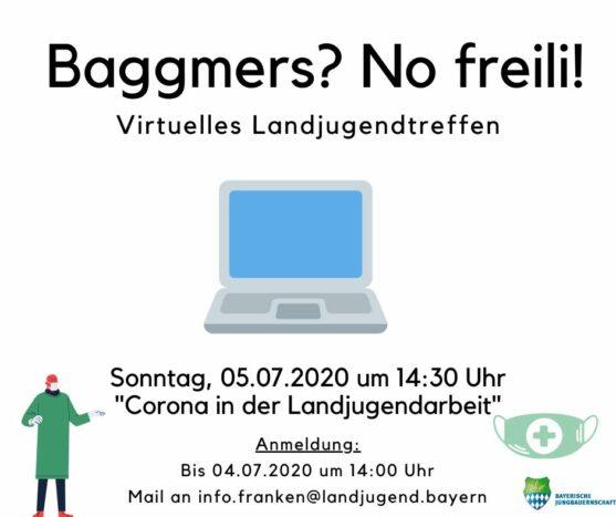 Baggmers? No freili! – Virtuelles Landjugendtreffen