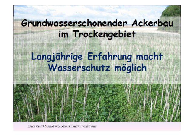 Düngeverordnung und grundwasserschonender Ackerbau in Unterfranken